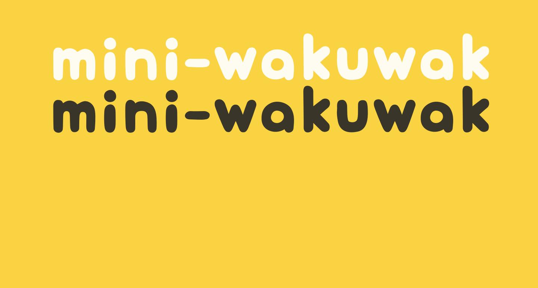 mini-wakuwaku