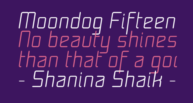 Moondog Fifteen Italic
