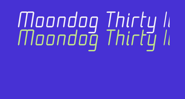 Moondog Thirty Italic