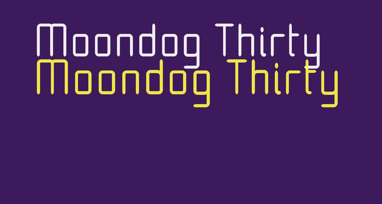 Moondog Thirty