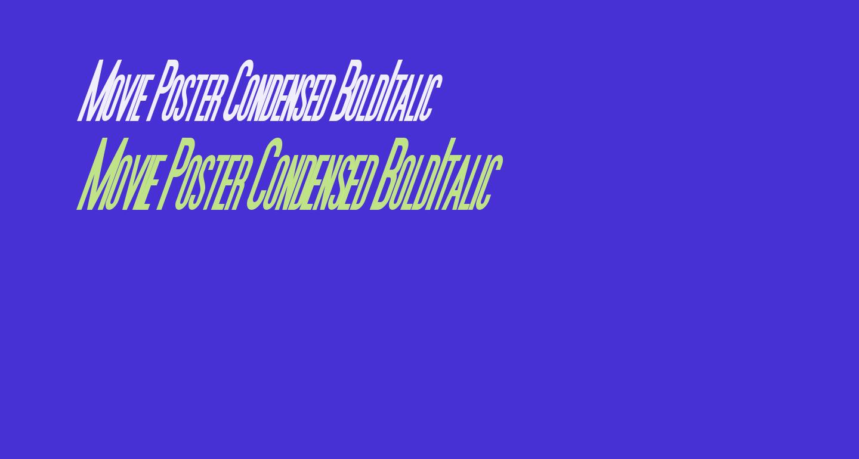 Movie Poster Condensed BoldItalic