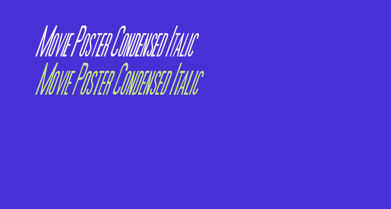 Movie Poster Condensed Italic