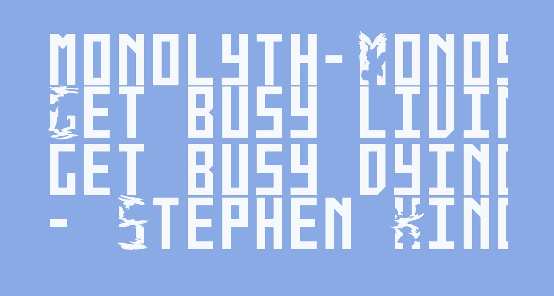 monolyth-Monospaced