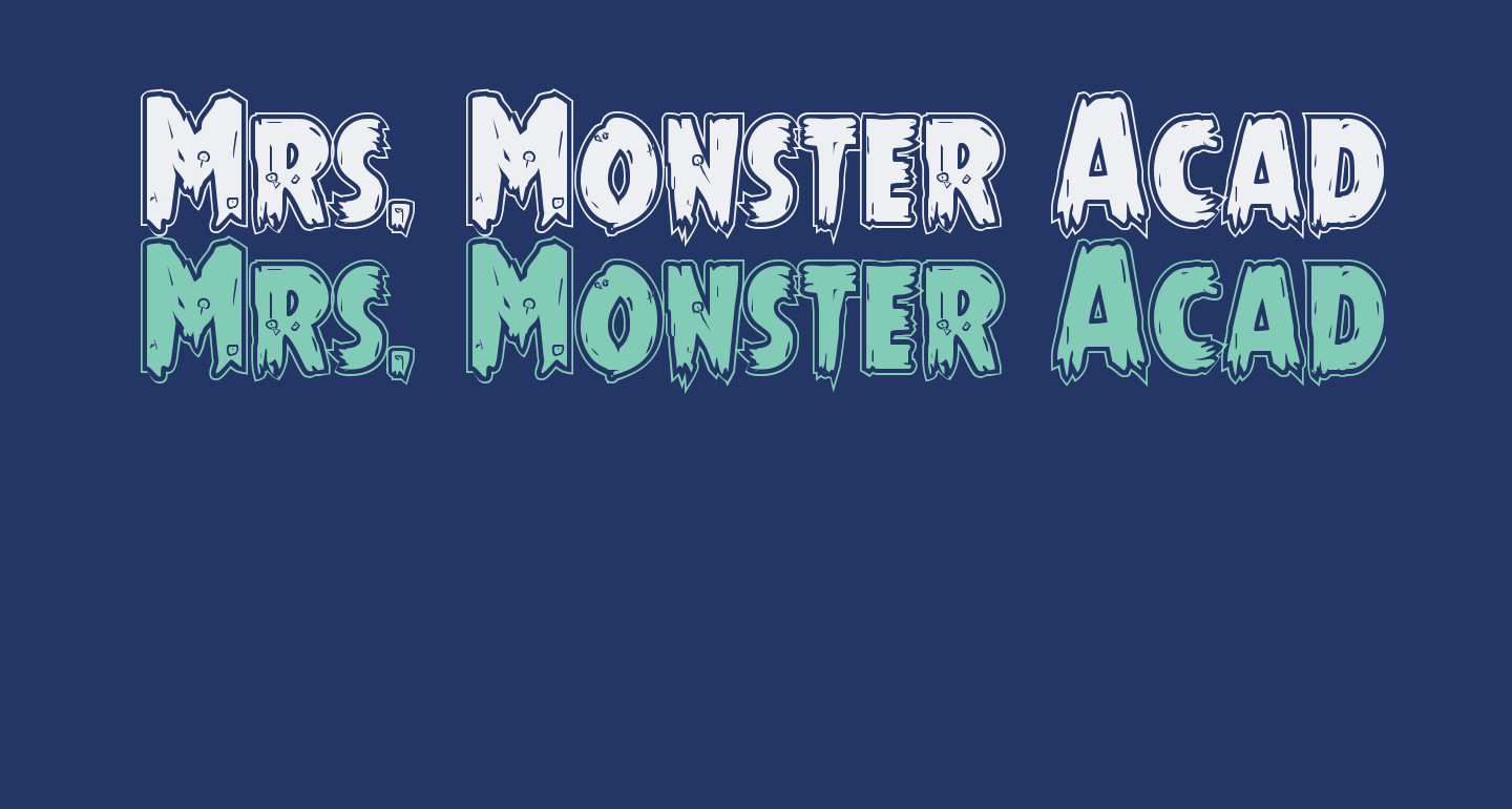 Mrs. Monster Academy