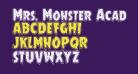 Mrs. Monster Academy