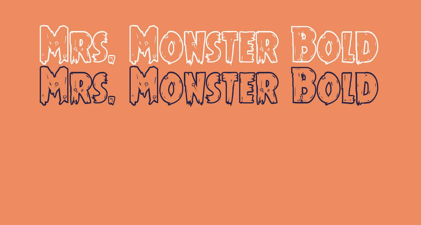 Mrs. Monster Bold Outline