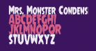 Mrs. Monster Condensed
