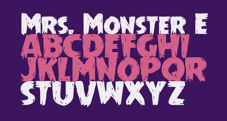 Mrs. Monster Expanded