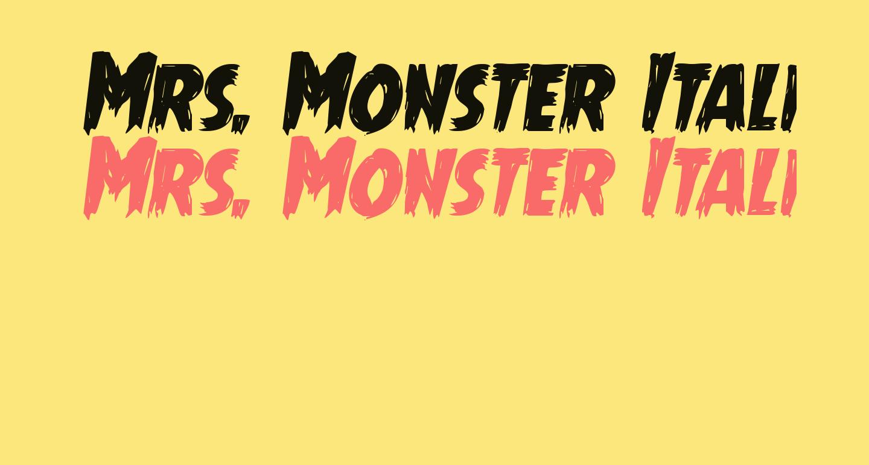 Mrs. Monster Italic