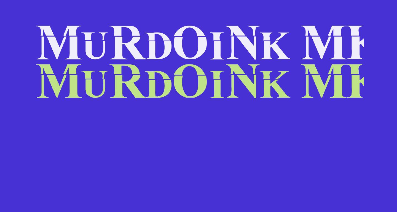 MuRdOiNk MKDA