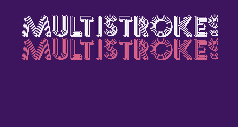 Multistrokes