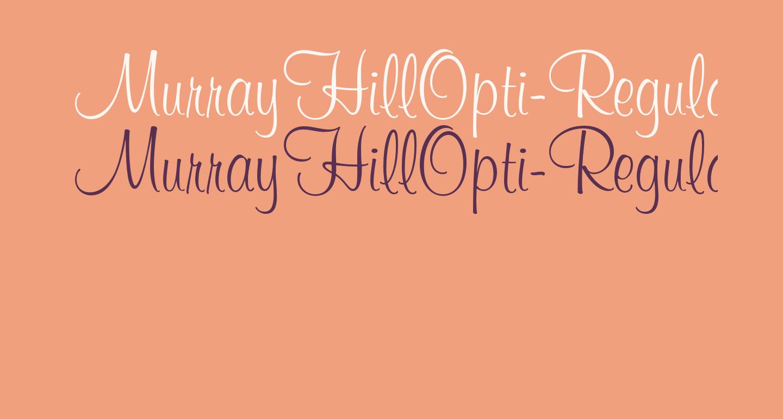 MurrayHillOpti-Regular