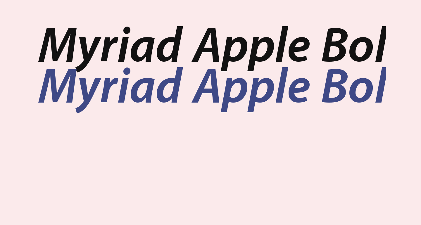 Myriad Apple BoldItalic