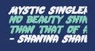 Mystic Singler ExpItalic