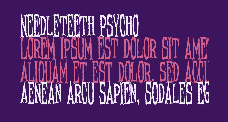 Needleteeth Psycho