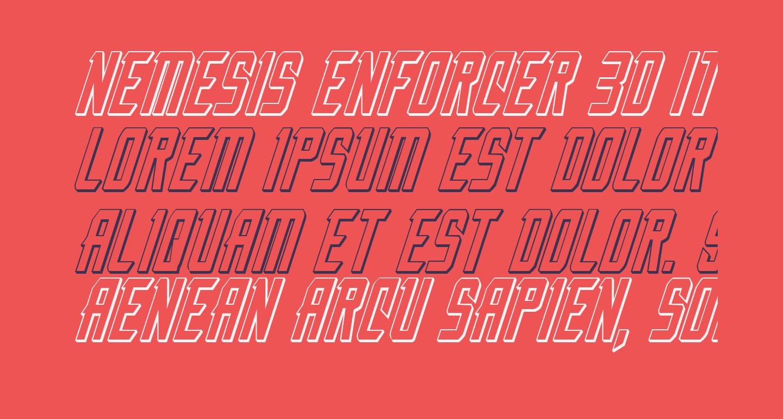 Nemesis Enforcer 3D Italic