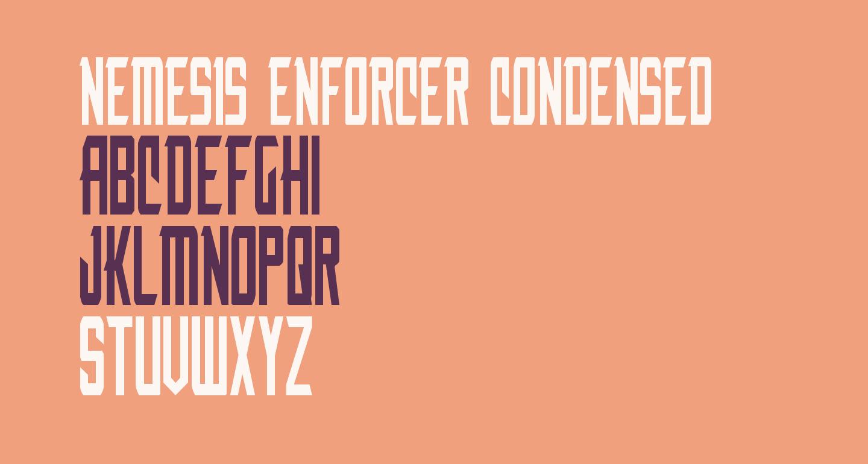 Nemesis Enforcer Condensed