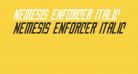 Nemesis Enforcer Italic