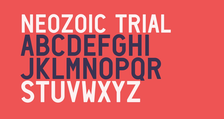 Neozoic Trial