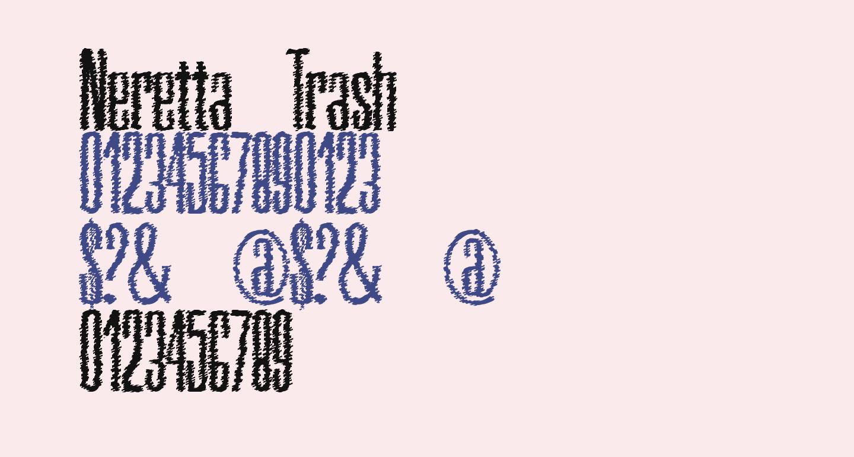 Neretta Trash