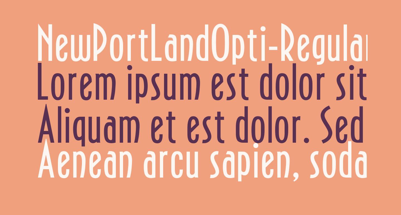 NewPortLandOpti-Regular