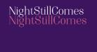 NightStillComes