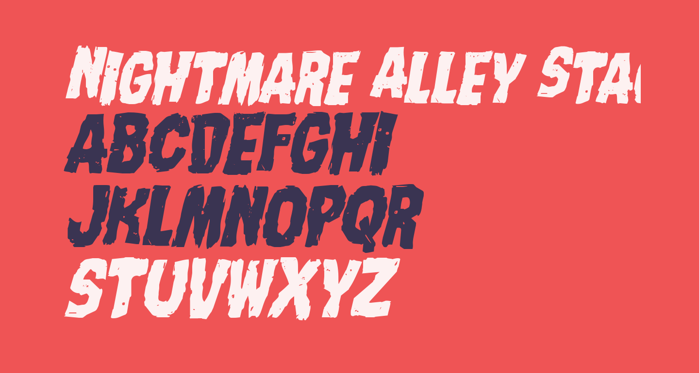 Nightmare Alley Staggered Italic