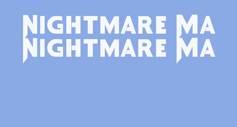 Nightmare Maker