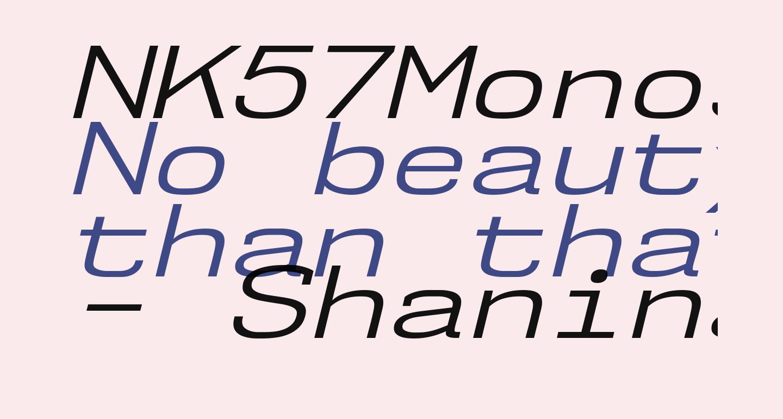 NK57MonospaceExBk-Italic