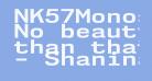 NK57MonospaceExRg-Bold
