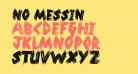 No Messin