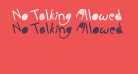 No Talking Allowed