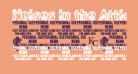 Noises in the Attic