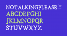 Notalkingplease-Regular