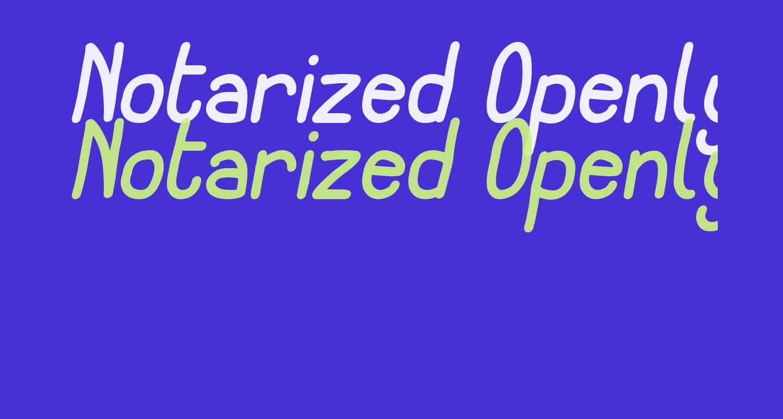 Notarized Openly Script Oblique