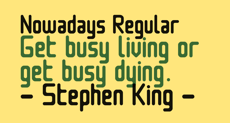 Nowadays Regular