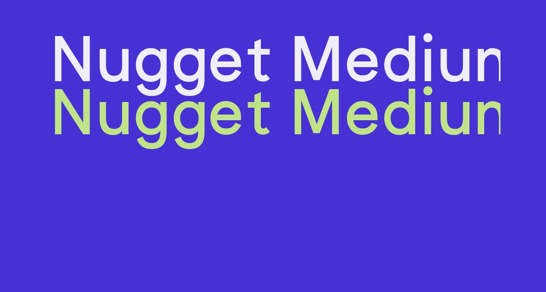 Nugget Medium
