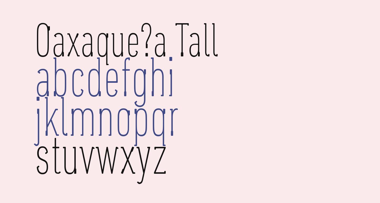 Oaxaque?a Tall