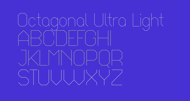Octagonal Ultra Light