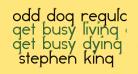 Odd Dog Regular