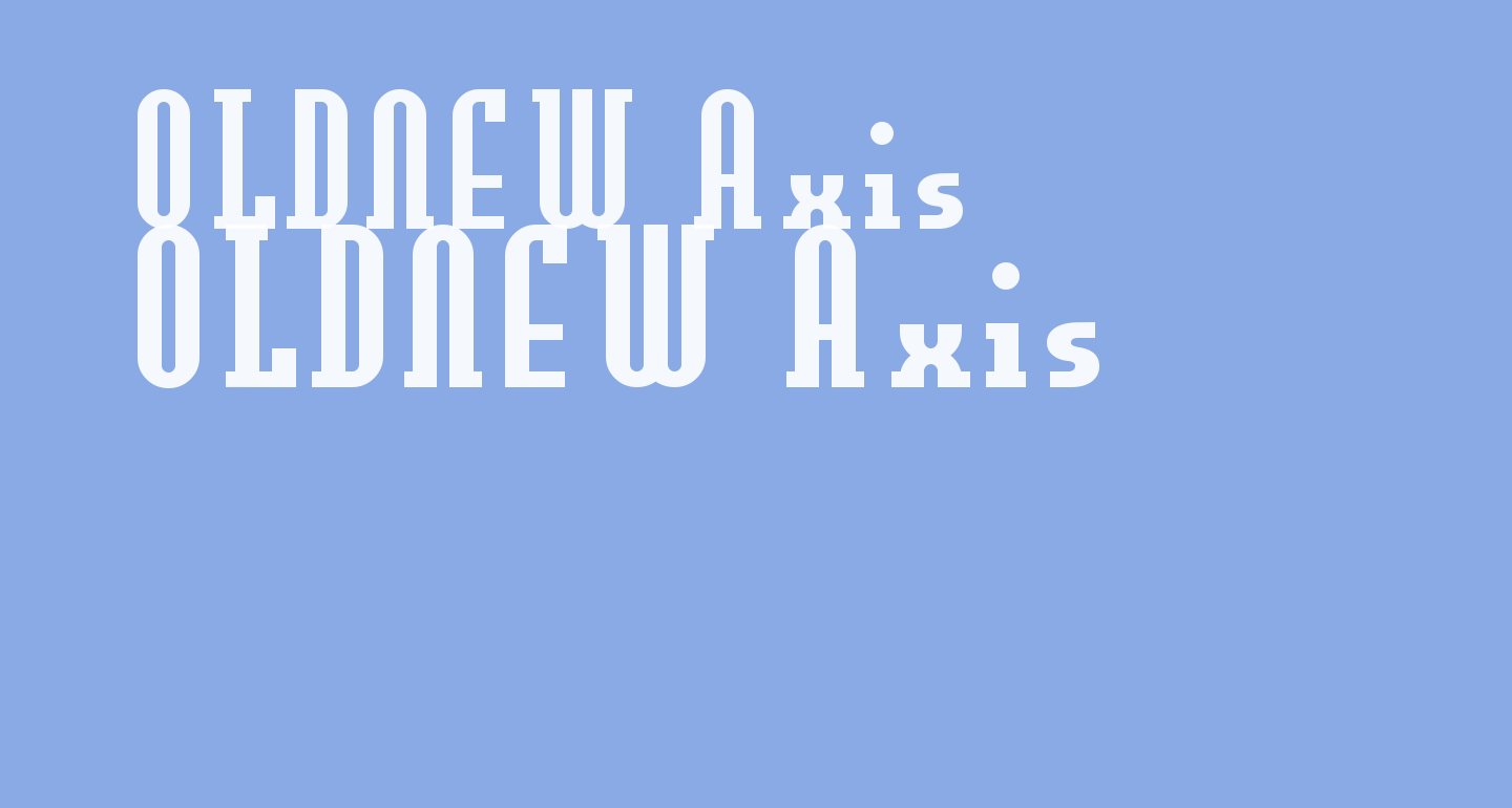 OLDNEW Axis
