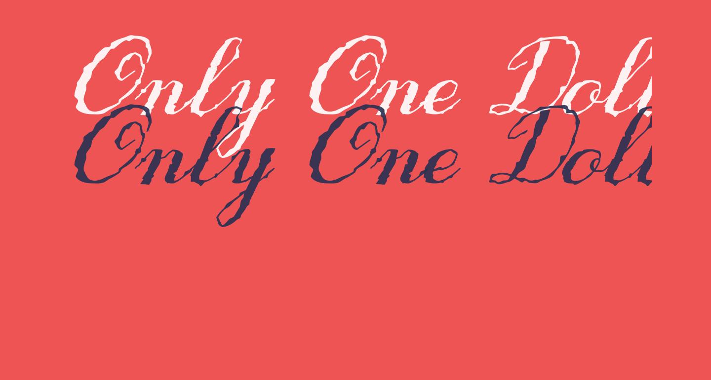 Only One Dollar Demo Italic