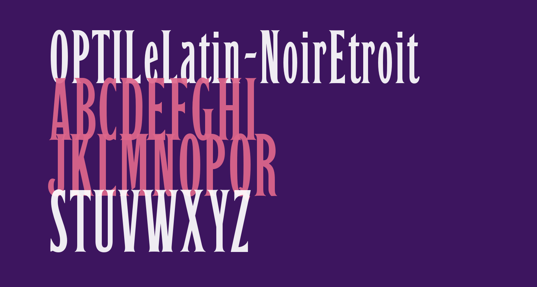 OPTILeLatin-NoirEtroit