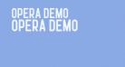 Opera Demo