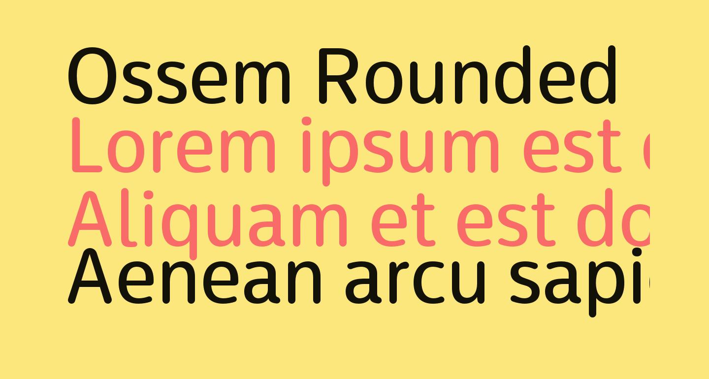 Ossem Rounded