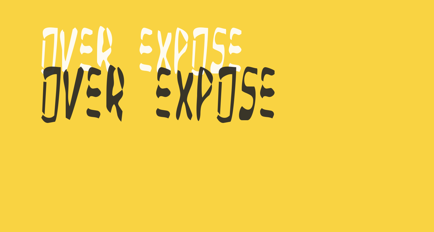 Over Expose
