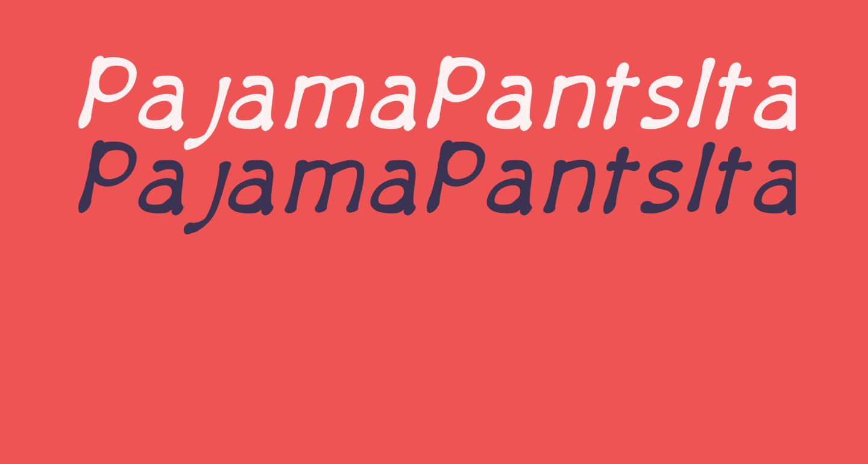 PajamaPantsItalic