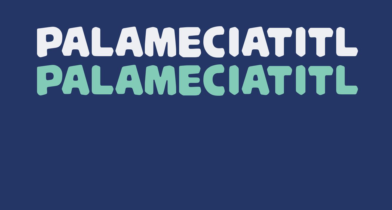 PalameciaTitling-Regular