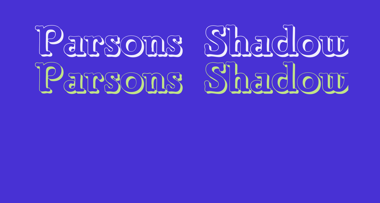 Parsons Shadow Heavy