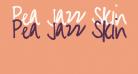 Pea Jazz Skinny